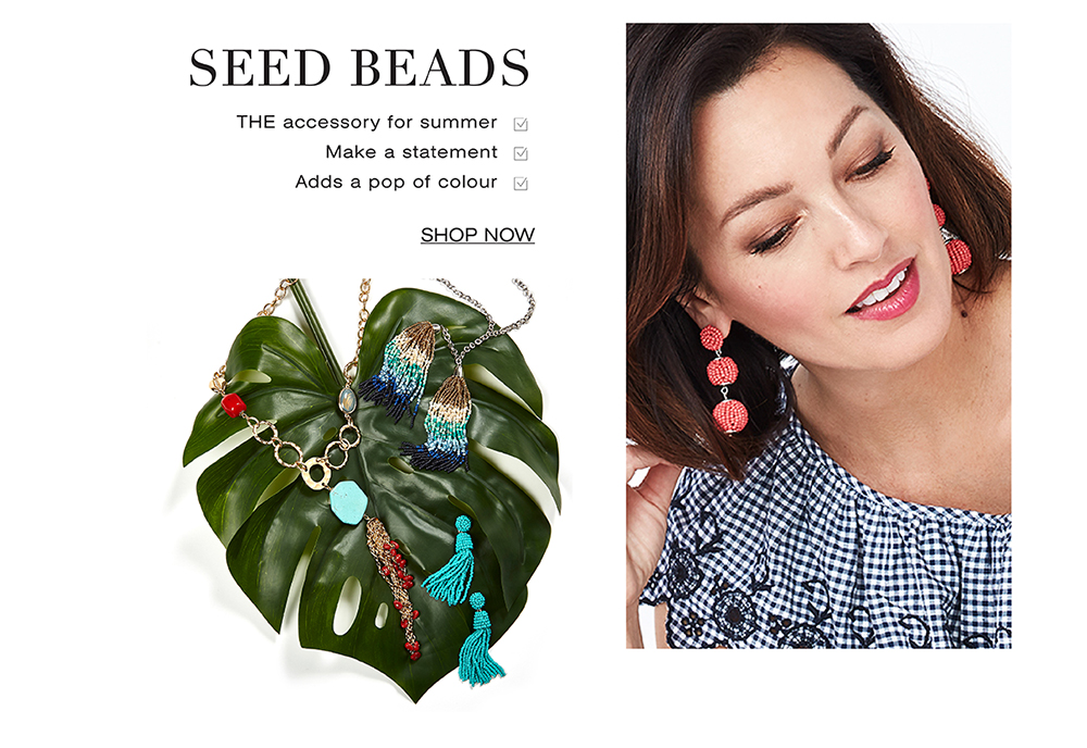 Shop Seed Beads. The accessory for summer. Makes a satement and adds a pop of colour.