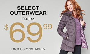 $69.99 Select Outerwear