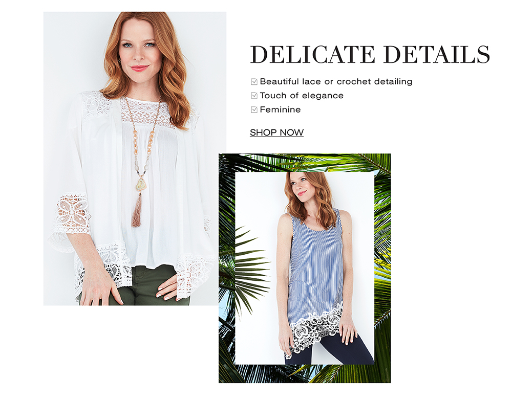 Shop Delicate detials. Beautiful lace or crochet detailing, a touch of elegance and feminine.