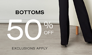 50% Off Bottoms