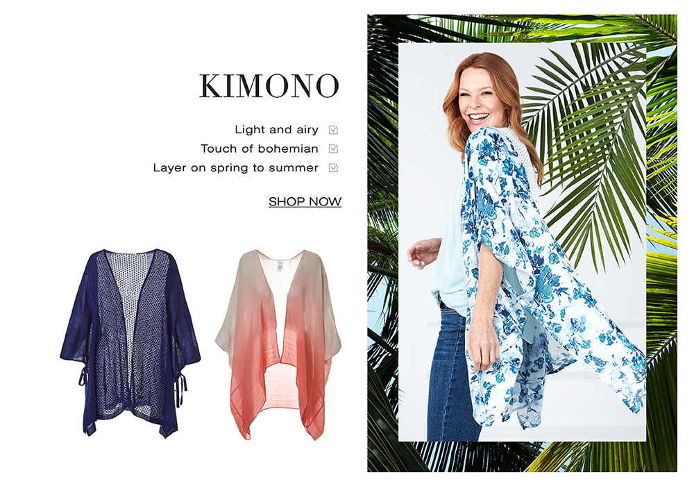 Shop Kimono's. Kimonos are light and airy, a touch of bohemian and layer on spring to summer.
