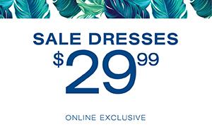 Sale Dresses $29.99