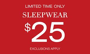 $25 Sleepwear