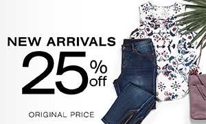 New Arrivals 25% off original price.