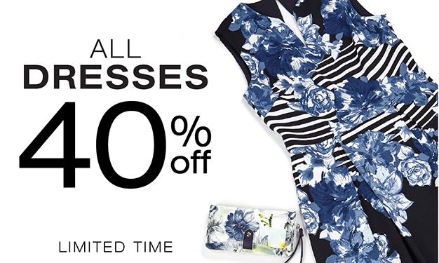 Dresses 40% off