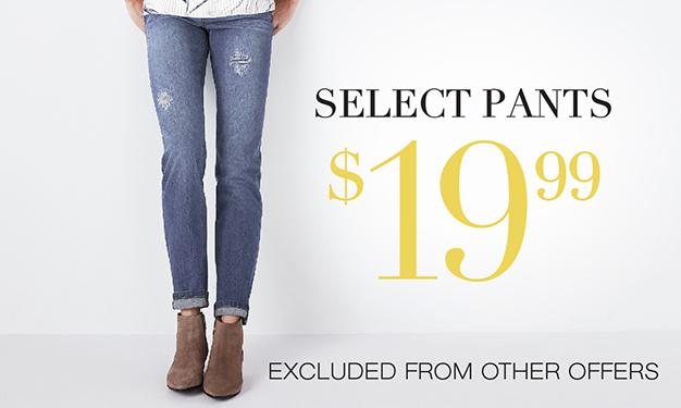 Select Pants $19.99