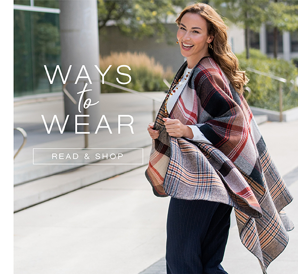 Ways to wear. Read and shop.