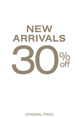 New Arrivals 30% off original price