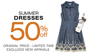 Summer dresses 50% off original price. online exclusive.