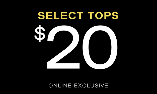 Select Tops $20